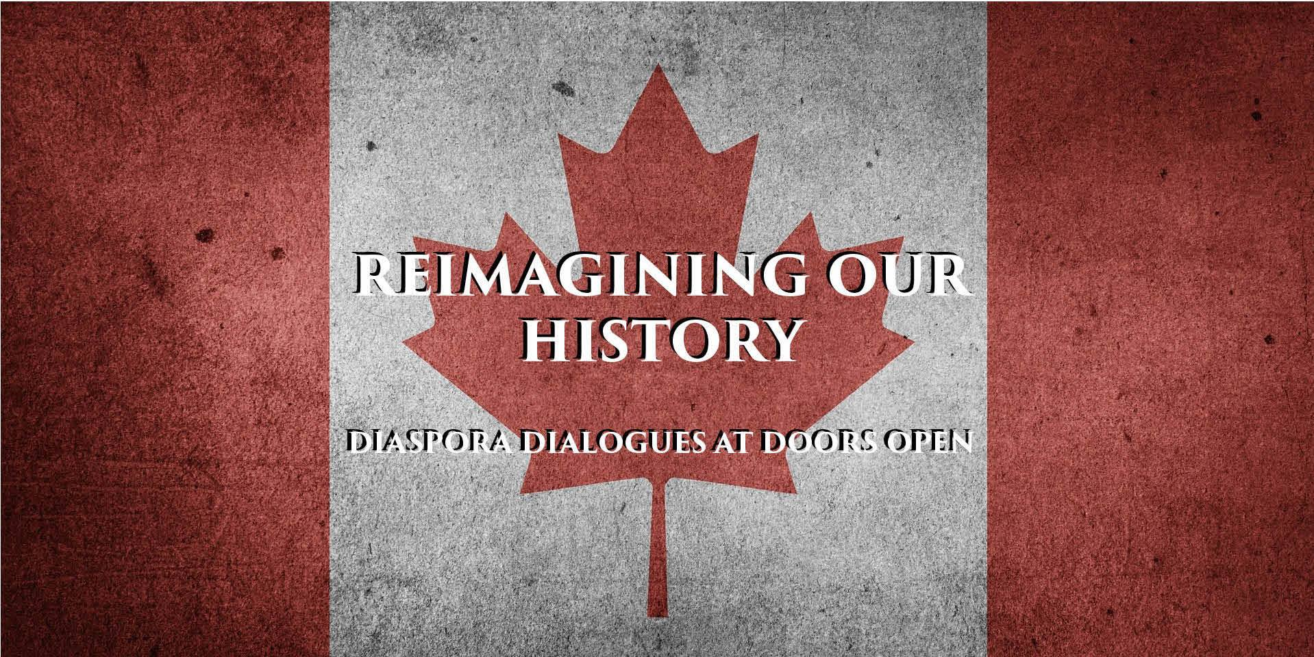 Reimagining Our History - DD at Doors Open